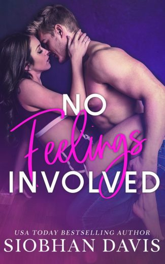Cover Reveal: No Feelings Involved by Siobhan Davis