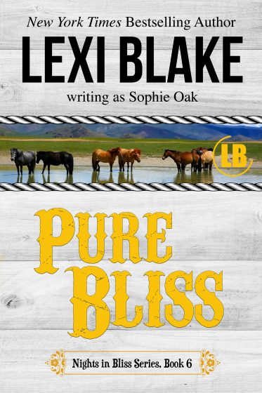 Release Day Blitz: Pure Bliss (Nights in Bliss, Colorado #6) by Lexi Blake, writing as Sophie Oak