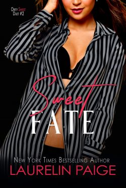 Cover Reveal: Sweet Fate (Dirty Sweet #2) by Laurelin Paige