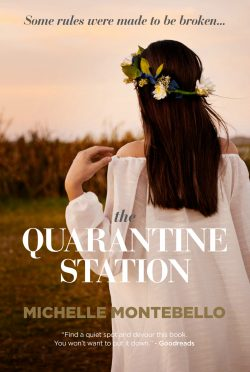 Cover Reveal & Giveaway: The Quarantine Station by Michelle Montebello