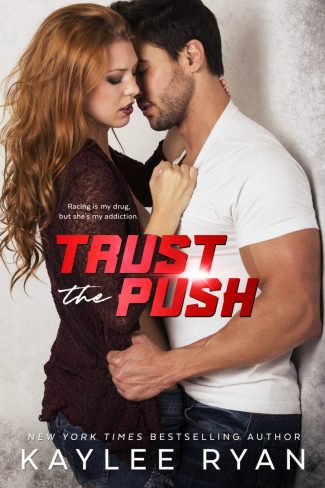 Cover Reveal: Trust the Push by Kaylee Ryan