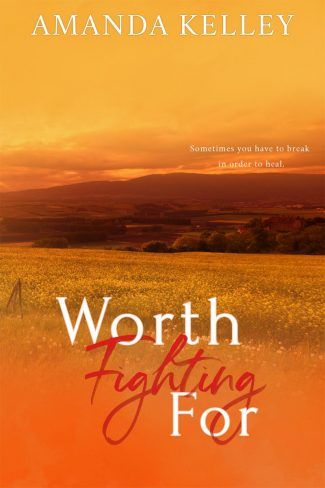 Release Day Blitz & Giveaway: Worth Fighting For (Worthy #2) by Amanda Kelley