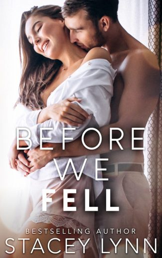 Cover Reveal: Before We Fell (Love in the Heartland #4) by Stacey Lynn