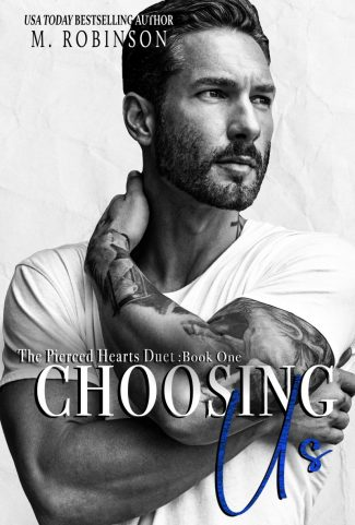 Cover Reveal: Choosing Us (Pierced Hearts Duet #1) by M Robinson