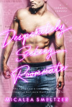 Cover Reveal & Giveaway: Desperately Seeking Roommate by Micalea Smeltzer