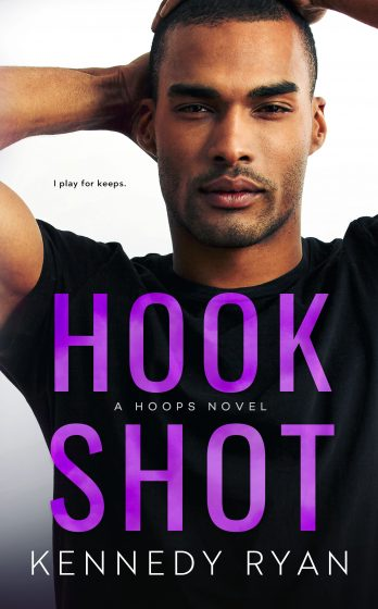 Cover Reveal: Hook Shot (Hoops #3) by Kennedy Ryan