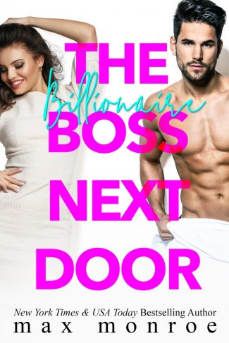 Cover Reveal: The Billionaire Boss Next Door by Max Monroe