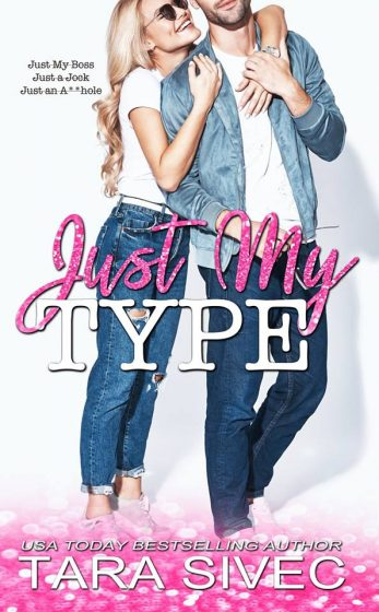 Cover Reveal: Just My Type by Tara Sivec