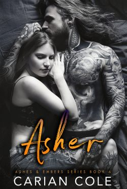Cover Reveal & Giveaway: Asher (Ashes & Embers #6) by Carian Cole