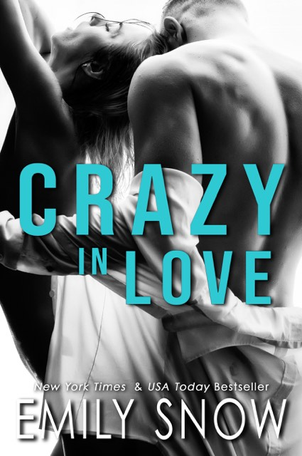 Cover Reveal: Crazy In Love (This Love Trilogy #3) by Emily Snow