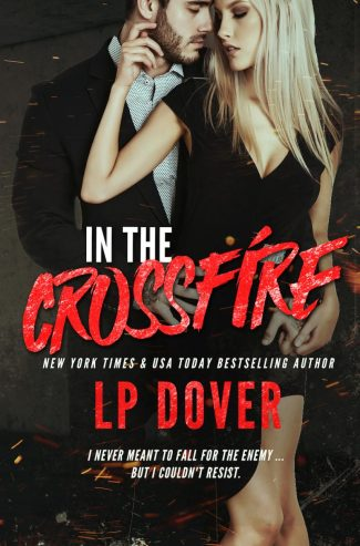 Cover Reveal: In the Crossfire (Circle of Justice #4) by LP Dover