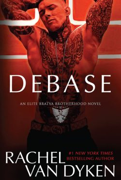 Release Day Blitz: Debase (Elite Bratva Brotherhood #1) by Rachel Van Dyken