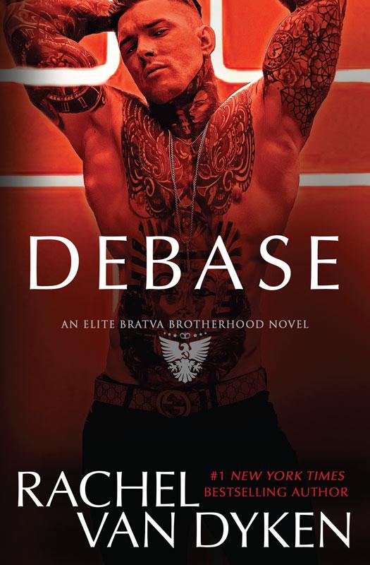 Release Day Blitz: Debase (Elite Bratva Brotherhood #1) by Rachel Van Dyken