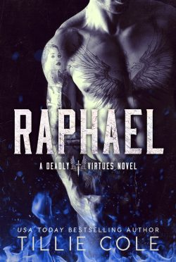 Cover Reveal: Raphael (Deadly Virtues #1) by Tillie Cole