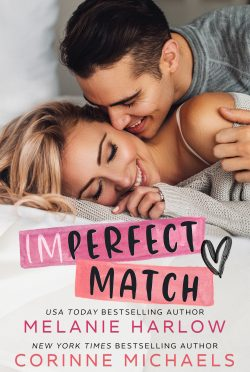 Cover Reveal: Imperfect Match by Corinne Michaels & Melanie Harlow