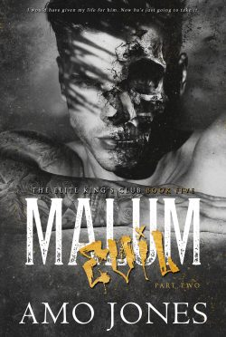 Cover Reveal: Malum: Part 2 (Elite Kings Club #5) by Amo Jones