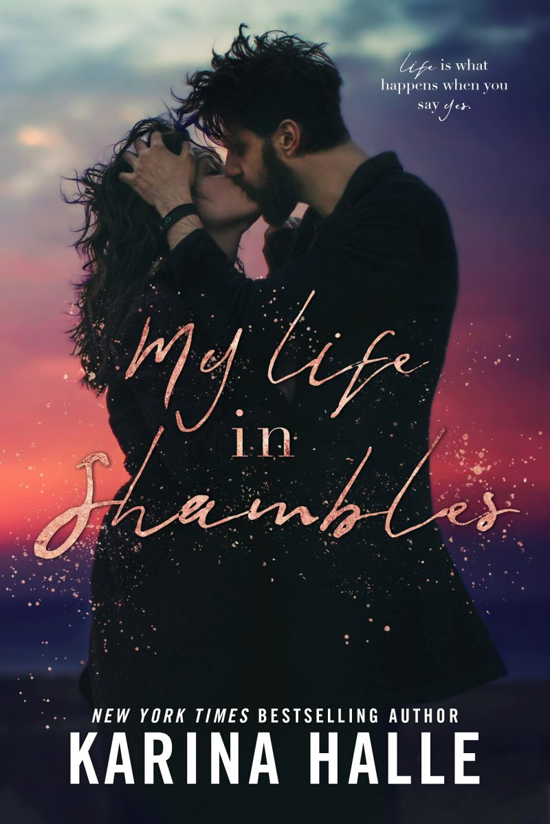 Release Day Blitz: My Life in Shambles by Karina Halle