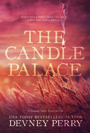 Cover Reveal: The Candle Palace (Jamison Valley #6) by Devney Perry