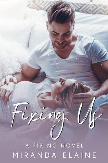 Cover Reveal: Fixing Us (Fixing #3) by Miranda Elaine