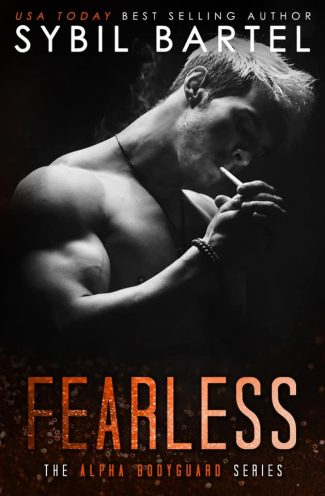Cover Reveal: Fearless (Alpha Bodyguard #5) by Sybil Bartel