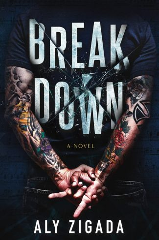 Cover Reveal & Giveaway: Breakdown by Aly Zigada