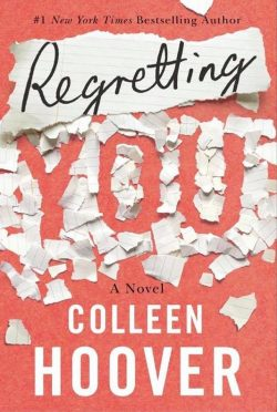 Cover Reveal: Regretting You by Colleen Hoover