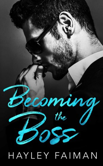 Cover Reveal & Giveaway: Becoming the Boss (Zanetti Famiglia #1) by Hayley Faiman