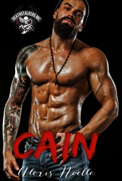 Release Day Blitz: Cain (Deathstalkers 2nd Generation #1) by Alexis Noelle