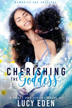 Cover Reveal & Giveaway: Cherishing The Goddess by Lucy Eden