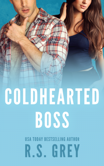 Cover Reveal: Coldhearted Boss by RS Grey