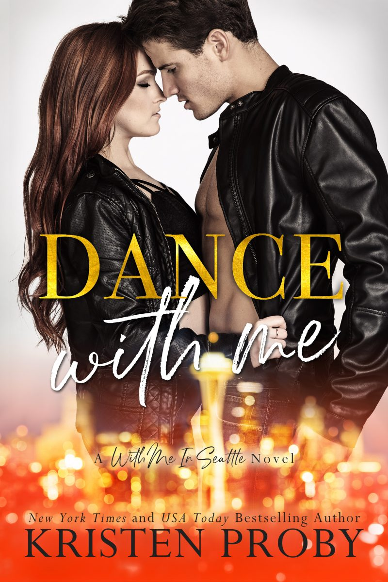 Release Day Blitz: Dance With Me (With Me In Seattle #12) by Kristen Proby