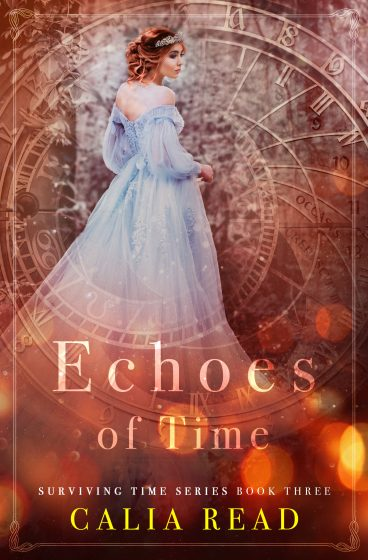 Cover Reveal: Echoes of Time (Surviving Time #3) by Calia Read