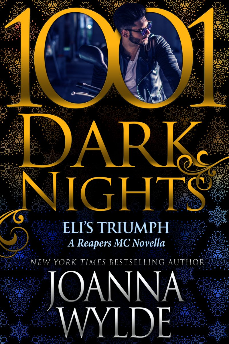 Release Day Blitz: Eli's Triumph (Reapers MC #6.7) by Joanna Wylde