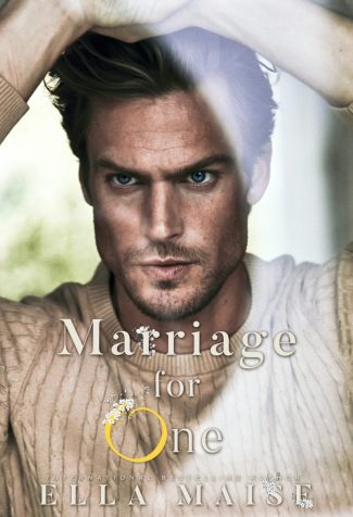 Release Day Blitz: Marriage For One by Ella Maise