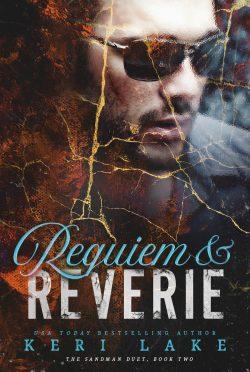 Cover Reveal: Requiem & Reverie (The Sandman Duet #2) by Keri Lake