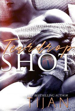 Cover Reveal: Teardrop Shot by Tijan