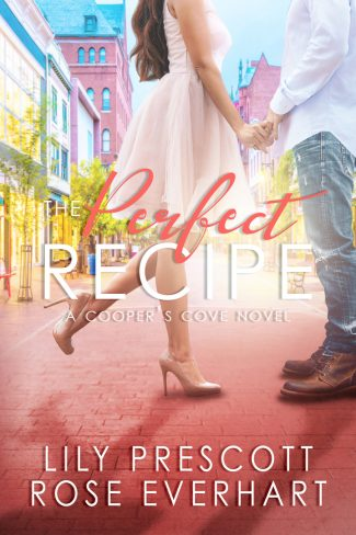 Release Day Blitz: The Perfect Recipe (Cooper's Cove #1) by Lily Prescott & Rose Everhart