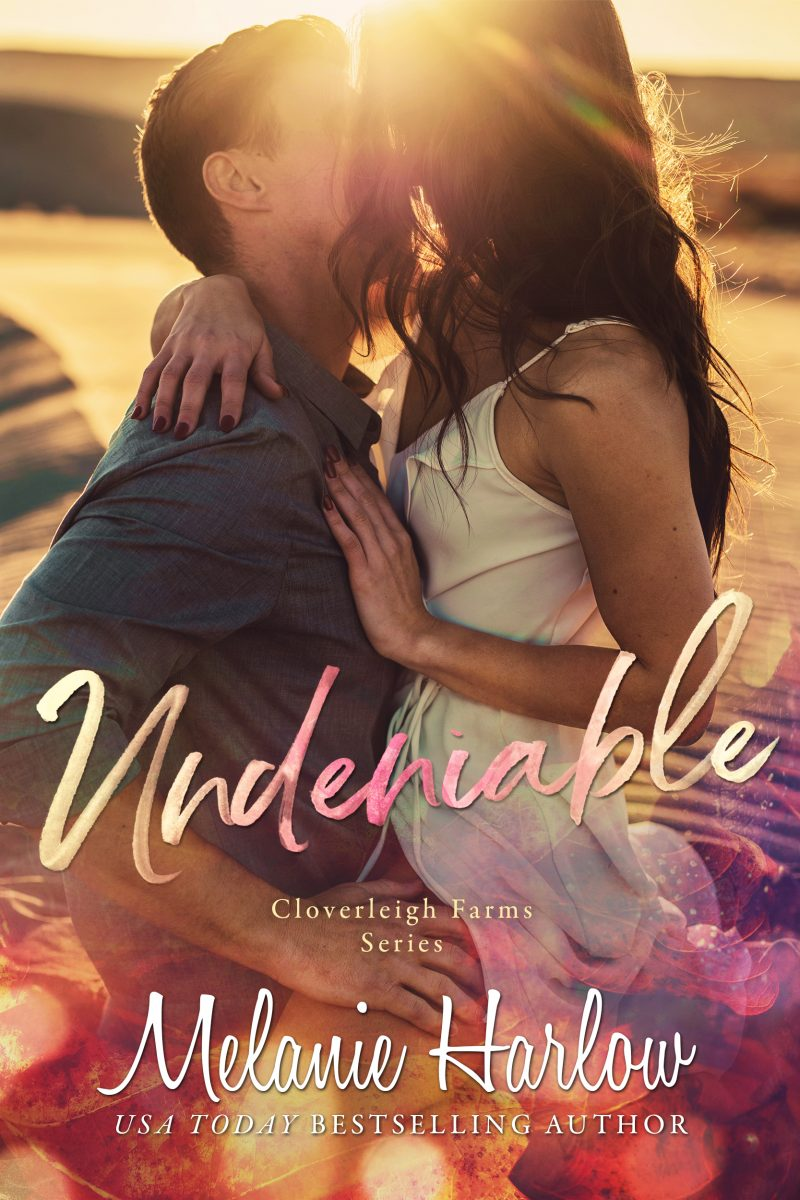 Cover Reveal: Undeniable (Cloverleigh Farms #2) by Melanie Harlow