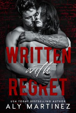 Cover Reveal: Written with Regret (Regret Duet #1) by Aly Martinez