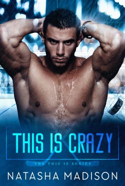 Cover Reveal: This Is Crazy (This Is #1) by Natasha Madison