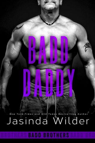 Release Day Blitz: Badd Daddy (Badd Brothers #12) by Jasinda Wilder