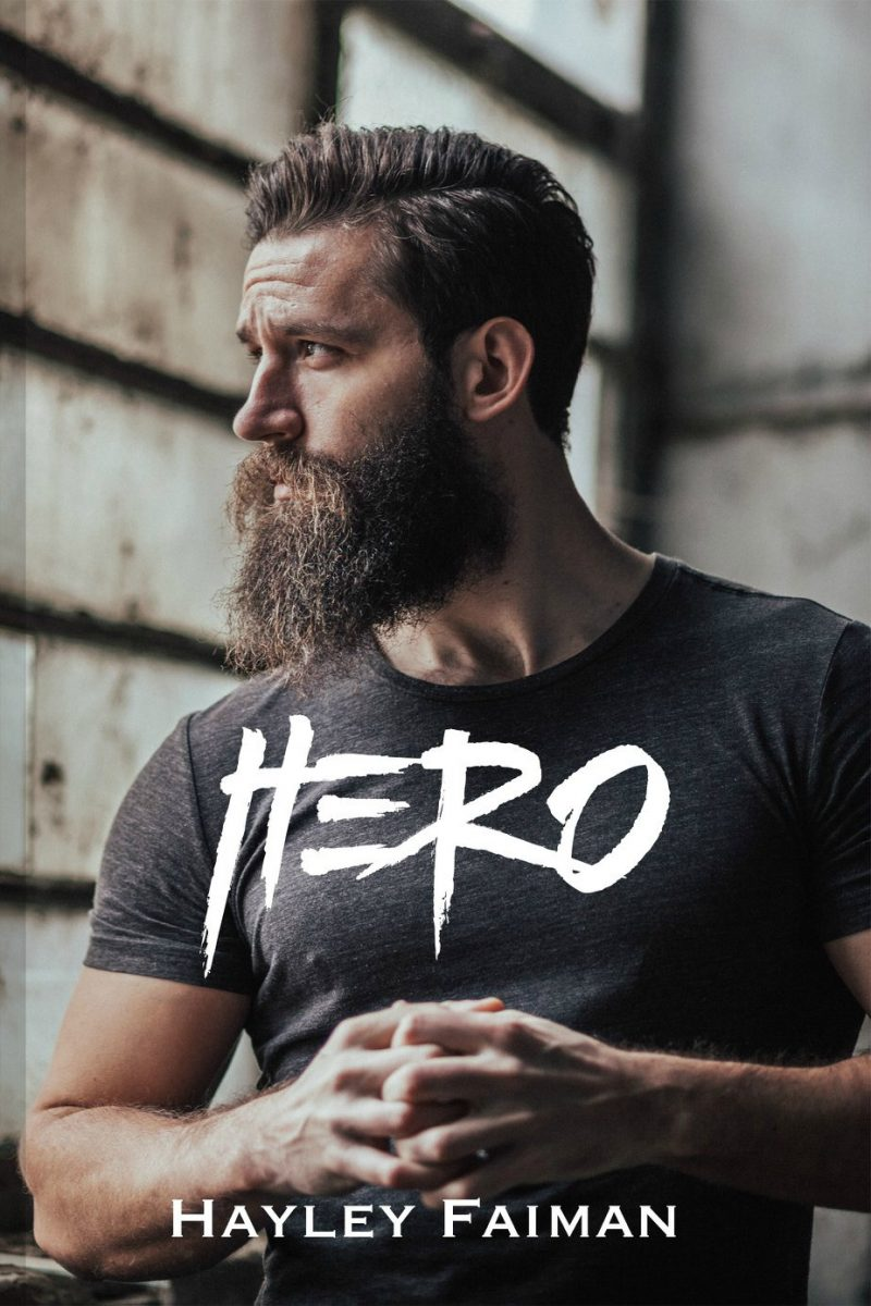 Cover Reveal: Hero (Unfit Hero #2) by Hayley Faiman