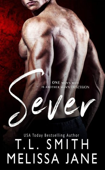 Cover Reveal: Sever by TL Smith & Melissa Jane