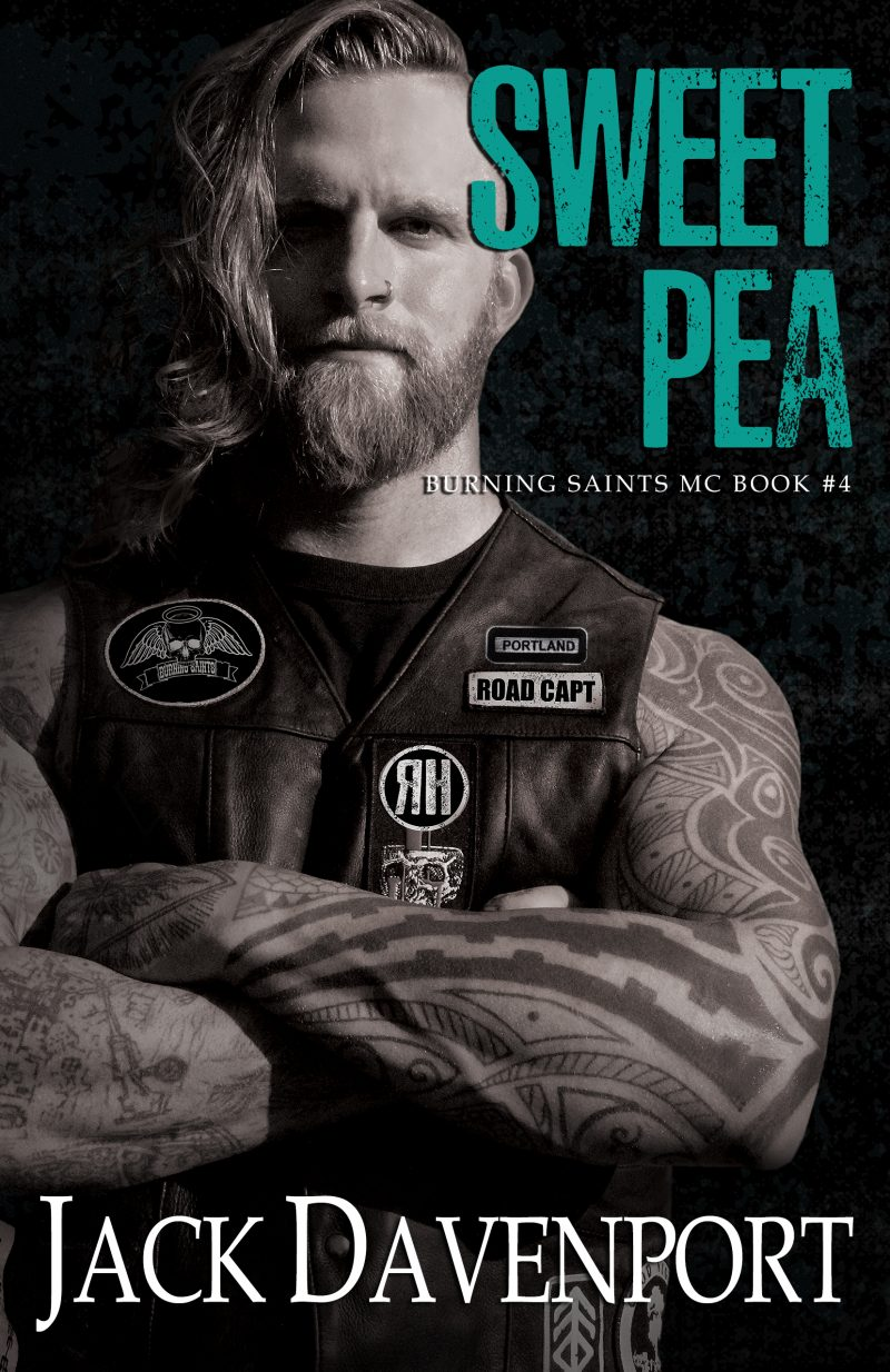 Release Day Blitz: Sweet Pea (Burning Saints MC #4) by Jack Davenport