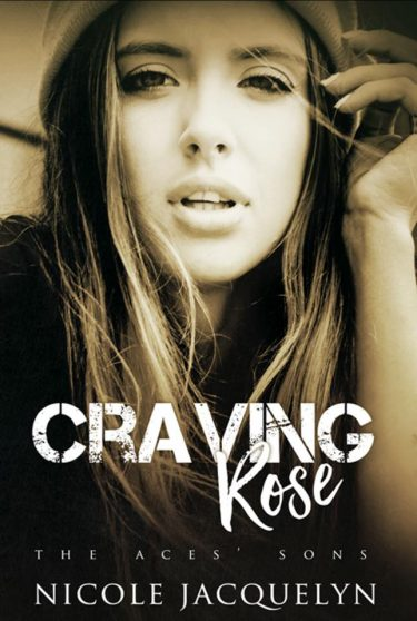 Release Day Blitz: Craving Rose (The Aces' Sons #5) by Nicole Jacquelyn