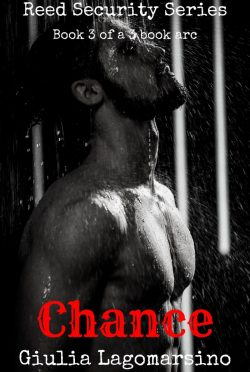 Cover Reveal: Chance (Reed Security #15) by Giulia Lagomarsino