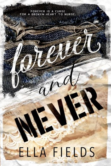 Release Day Blitz: Forever and Never (Magnolia Cove #2) by Ella Fields