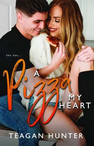 Cover Reveal: A Pizza My Heart (Slice #1) by Teagan Hunter