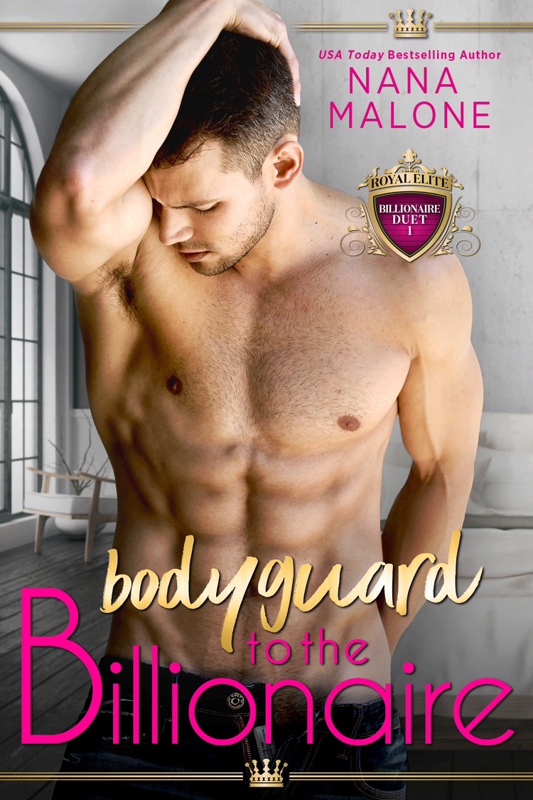 Cover Reveal: Bodyguard to the Billionaire (The Billionaire Duet #1) by Nana Malone