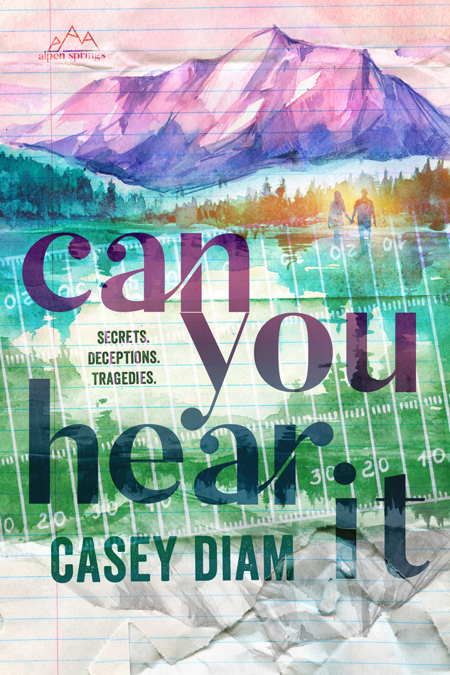 Cover Reveal: Can You Hear It (Alpen Springs #1) by Casey Diam